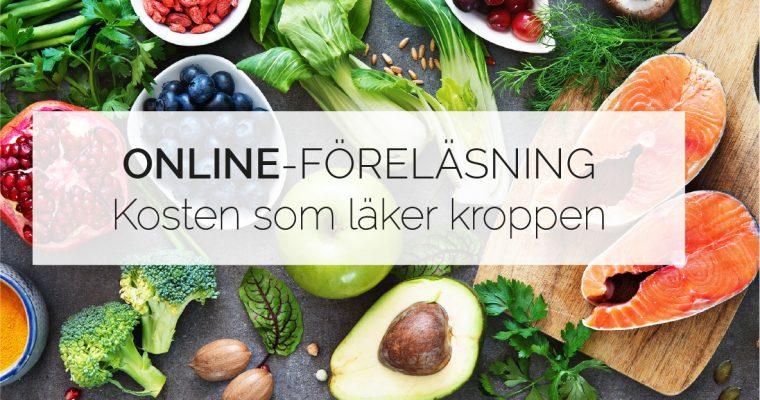 """Online-föreläsning 1 April """"Kosten som läker kroppen"""""""
